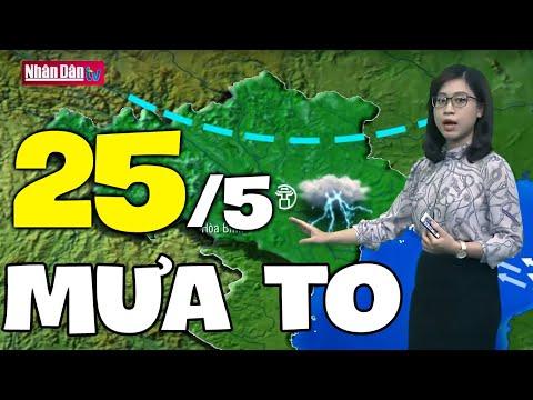 Dự báo thời tiết hôm nay và ngày mai 25/5   Dự báo thời tiết đêm nay mới nhất