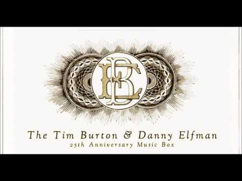 1. The Danny Elfman Tim Burton 25th Anniversary Music Box Suite