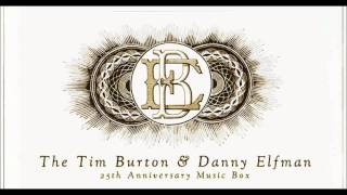 1. The Danny Elfman Tim Burton 25th Anniversary Music Box Suite