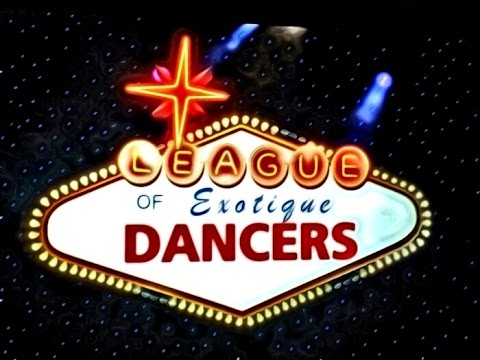 League of Exotique Dancers Trailer