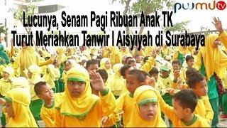 Lucunya Senam Pagi Ribuan Anak TK ABA Meriahkan Tanwir I Aisyiyah