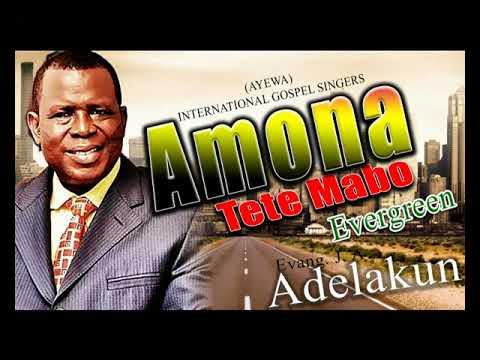 AYEWA - Amona Tete Mabo - Latest 2017 Nigerian Gospel Music