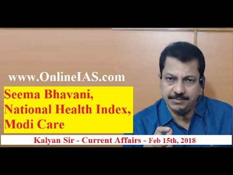 Seema Bhavani, National Health Index, Modi Care - OnlineIAS.Com - February 15, 2018