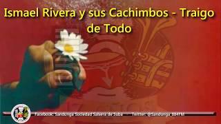 Ismael Rivera - Traigo de Todo / SANDUNGA!