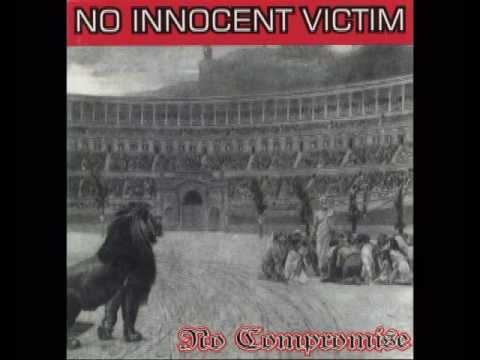 NO INNOCENT VICTIM - No Compromise 1997 [FULL ALBUM]