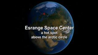 Esrange Space Center - a hotspot above the arctic circle