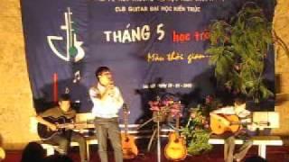 guitar cho ta  - Xuân sơn, Tuấn Anh,Phạm Duy - đại học kiến trúc hà nội