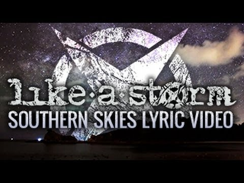 LIKE A STORM - Southern Skies (Official Lyric Video)