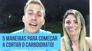 5 Maneiras Para Começar a Cortar o Carboidrato! | Dr. Juliano Pimentel