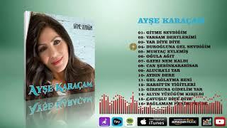 Ayşe Karaçam  -   Duroğluna Gel Sevdiğim Resimi