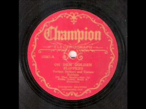 Vernon Dalhart & Carson Robison - Oh Dem Golden Slippers (1928)