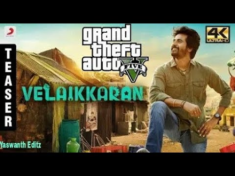 VELAIKKARAN - Official Teaser - GTA5...