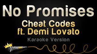 Cheat Codes ft. Demi Lovato - No Promises (Karaoke Version)