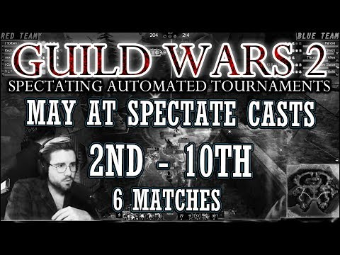 Guild Wars 2 – EU Daily PvP Automated Tournaments – May Compilation