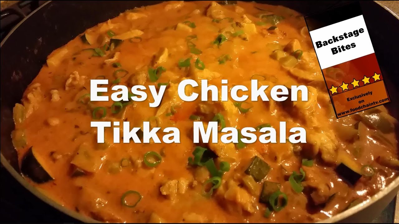 How to make easy chicken tikka masala recipe youtube how to make easy chicken tikka masala recipe food chain tv forumfinder Gallery