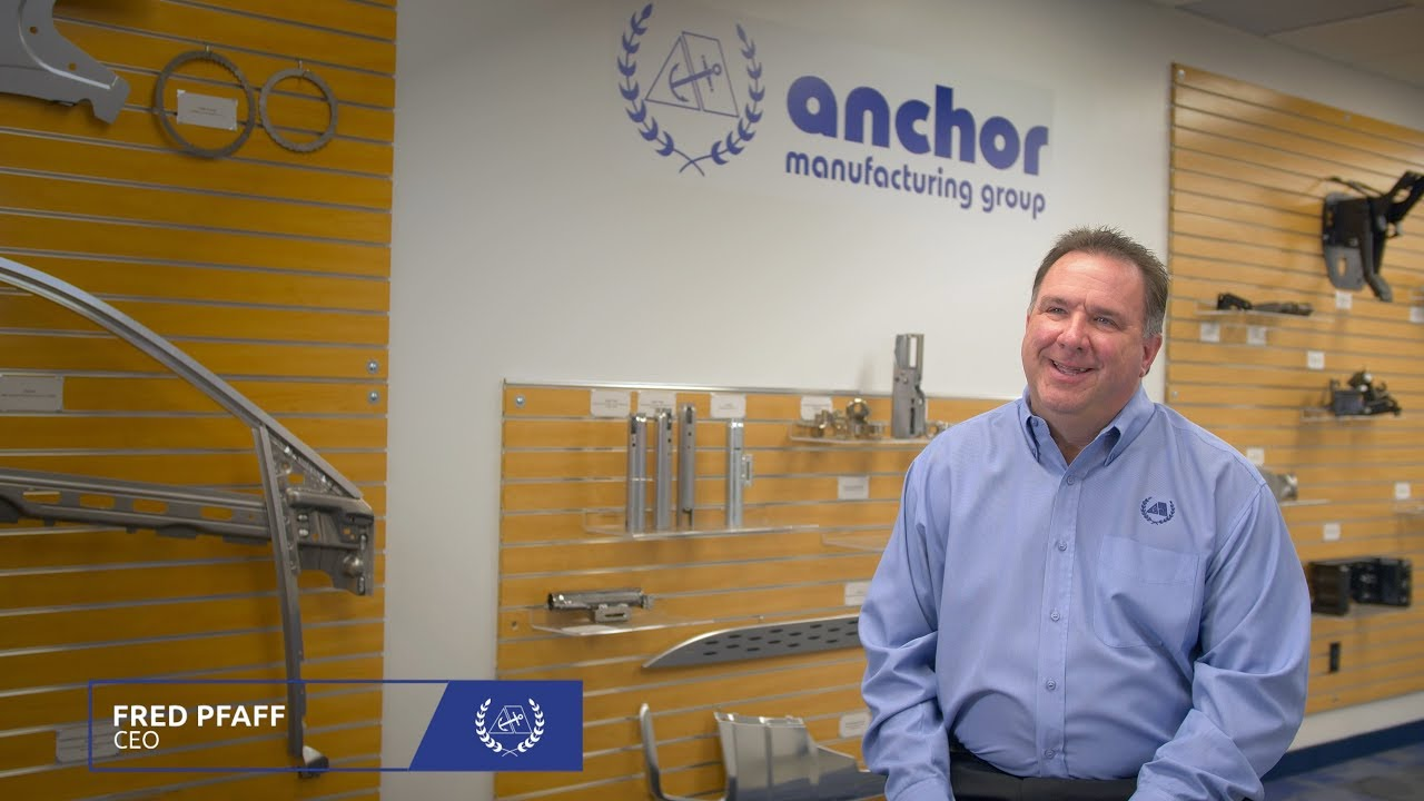 Anchor Manufacturing Group & CEO - Fred Pfaff
