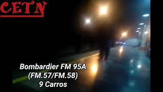 Bombardier FM 95A (FM.57/FM.58) 9 Carros