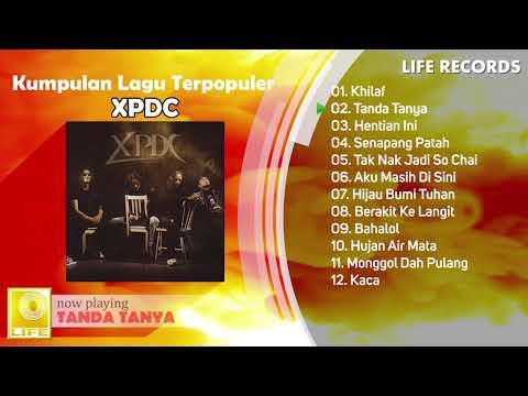 XPDC - Kumpulan Lagu Terpopuler Sepanjang Masa / Rock Hits ( FULL ALBUM )