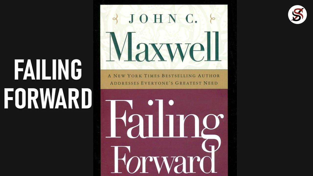 Failing Forward  | 5 Key Points | Animated Audiobook | John C Maxwell