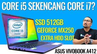 Laptop i5 Sekencang i7, SSD Besar, dan GeForce MX250: Review ASUS Vivobook Ultra A412 - Indonesia
