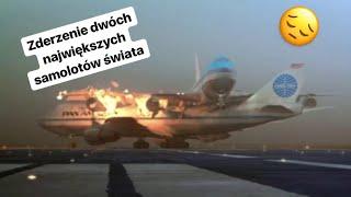 NAJWIĘKSZA katastrofa lotnicza w historii