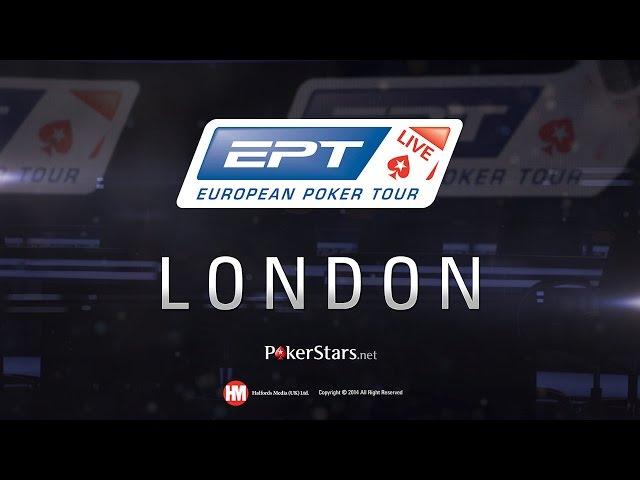 EPT 11 в Лондоне 2014 - Живой турнир - Главное Событие, День 2, PokerStars