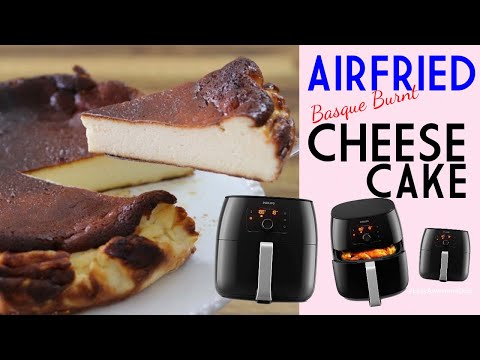 air-fried-cheesecake-(basque-burnt-style)-in-philips-air-fryer-xxl-easy-airfryer-cake-recipe
