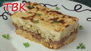 Pastitsio Recipe - Baked Pasta With Meat And Bechamel Topping