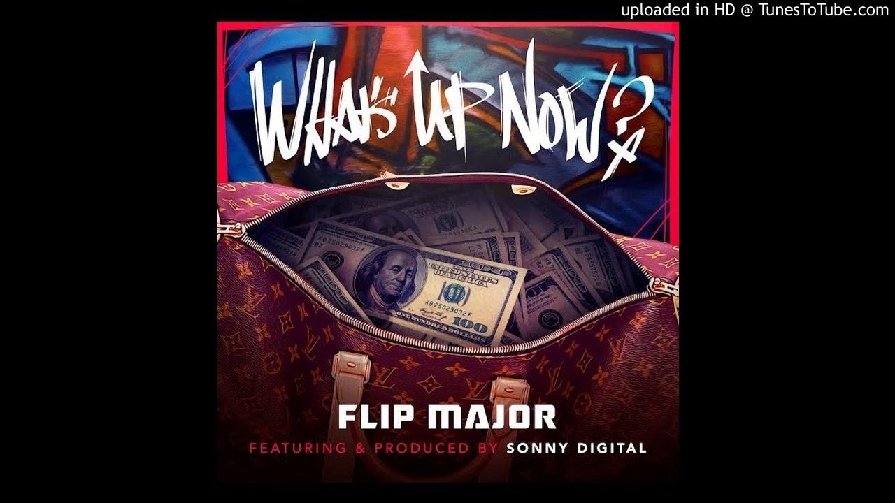 Flip Major Ft  Sonny Digital - What's Up Now (Acapella Dirty) | 70 BPM