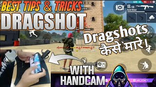 TIPS AND TRICKS FOR DRAGSHOT WITH HANDCAM - #JONTYGAMING - GARENA FREEFIRE BATTLEGROUND