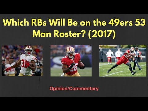 Which RBs Will Be on the 49ers Roster for the 2017 Season?