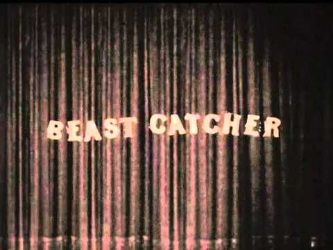 the tunnel - the beast-catcher