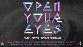 Alex Metric + Steve Angello - Open Your Eyes (essential new tune)