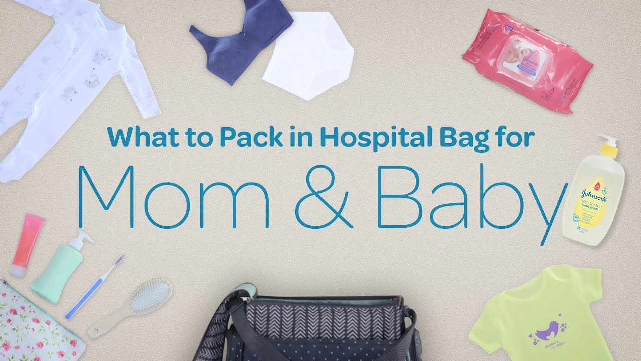 What To Pack In Your Hospital Bag For Baby Mom Newborn Essentials