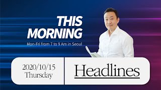 10/15 Thu. HeadlinesㅣThis Morning with Henry Shinnㅣtbs eFM 101.3Mhz