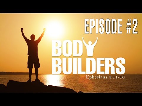 The Love of God - Session 2 - Ron Matsen - Body Builders #2