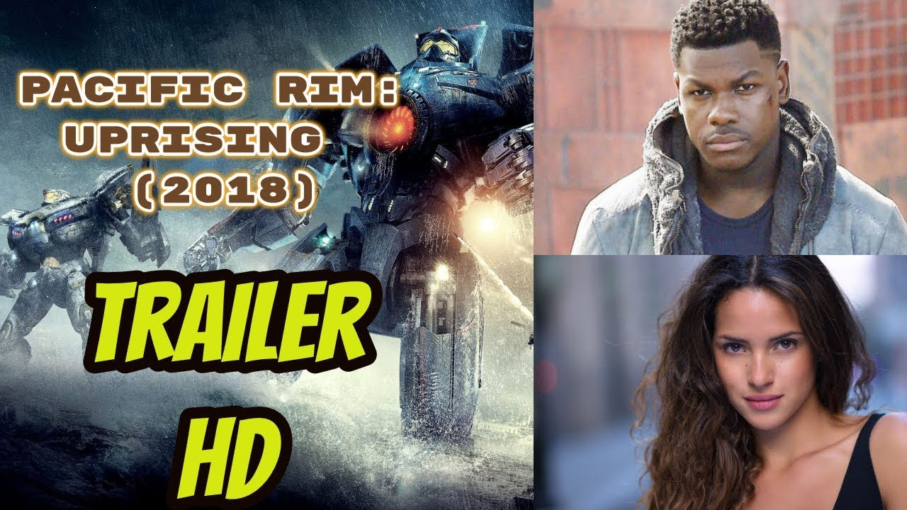 New Upcoming Movie Pacific Rim: Uprising Trailer (2018 ...