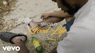 Shane O - Good Life (Official Video)