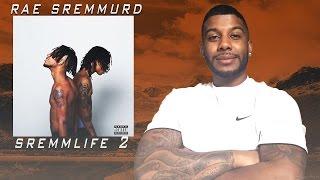 Rae Sremmurd - SremmLife 2 (Reaction/Review) #Meamda