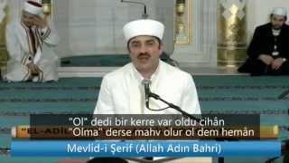 Mevlid-i Şerif - Allah Adın Bahri (Altyazılı)