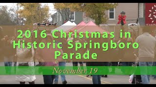 2016 Christmas in Historic Springboro Parade