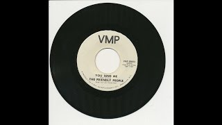 The Friendly People - You Send Me - VMP 00003