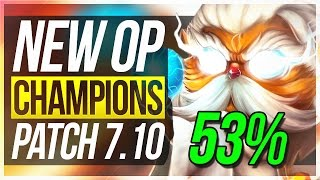 NEW HEIMER BROKEN?! NEW OP CHAMPIONS IN 7.10 Patch | BEST Champs To Carry/Builds - League of Legends