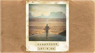 [2.95 MB] Passenger | Let's Go (Official Album Audio)