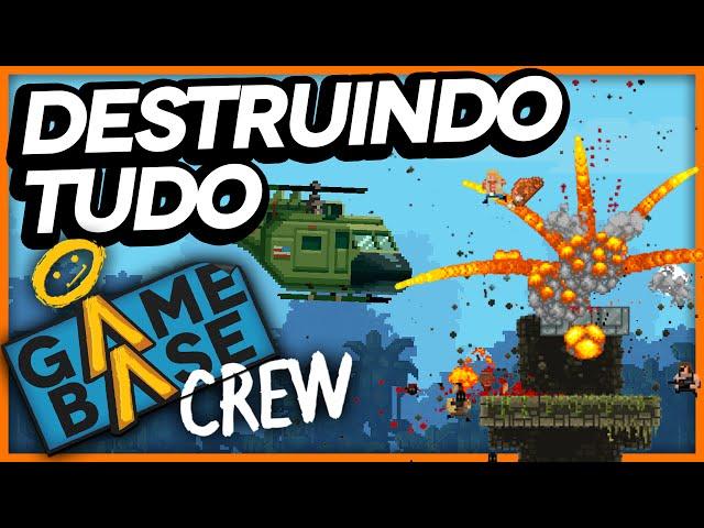 Broforce - Destruindo Tudo | Game Base Crew #03