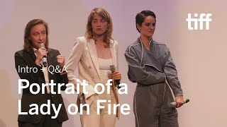 PORTRAIT OF A LADY ON FIRE Cast and Crew Q&A | TIFF 2019