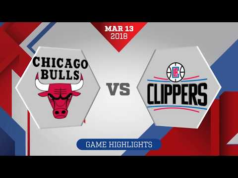 Los Angeles Clippers vs. Chicago Bulls - March 13, 2018