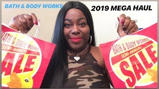 MEGA 2019 SEMI ANNUAL SALE HAUL BATH &amp BODY WORKS