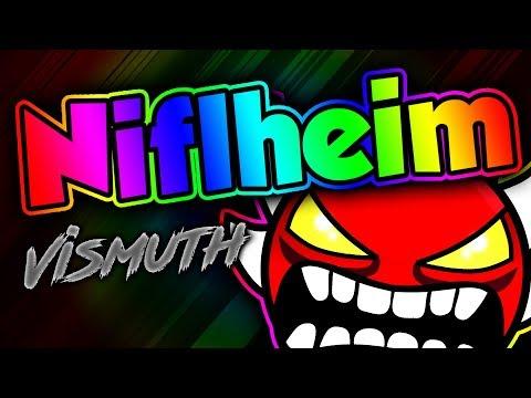 Geometry Dash - Niflheim 100% (Extreme demon) by Vismuth (Live)