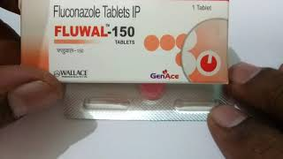 Fluwal-150 MG Tablet Full Review